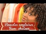 Curly Afro - Boucles anglaises sans chaleur | Tuto coiffure