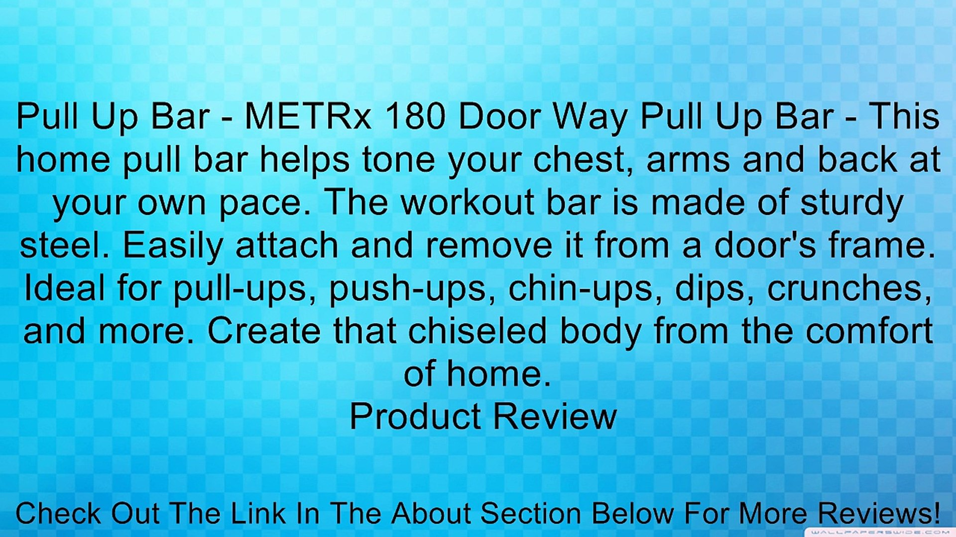 Pull Up Bar - METRx 180 Door Way Pull Up Bar - This home pull bar helps tone your chest, arms and ba