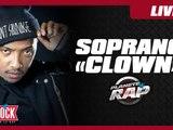 "Soprano "" Clown"" en live dans Planète Rap !"