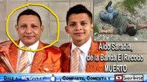 Muere Aldo Sarabia - Banda El Recodo - Aldo Sarabia - Hallan Muerto - Esposa - Poncho Lizárraga