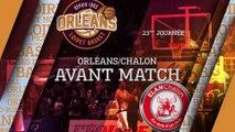Avant-Match - J23 - Orléans reçoit l'Elan Chalon