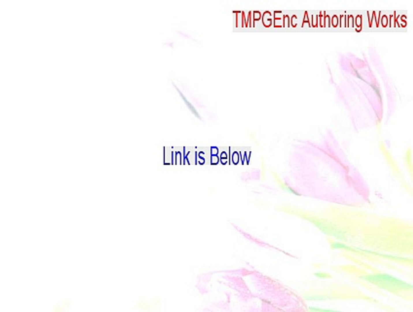 tmpgenc authoring works 5 free download