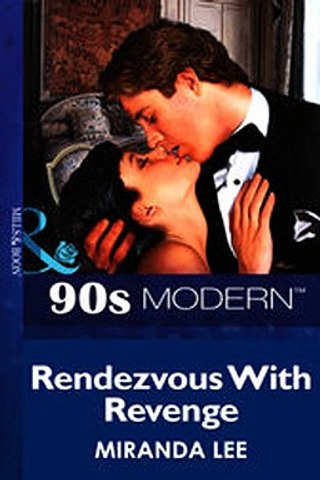 Download Rendezvous With Revenge Mills Boon Vintage 90s Modern ebook {PDF}  {EPUB}
