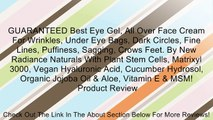 GUARANTEED Best Eye Gel, All Over Face Cream For Wrinkles, Under Eye Bags, Dark Circles, Fine Lines, Puffiness, Sagging, Crows Feet. By New Radiance Naturals With Plant Stem Cells, Matrixyl 3000, Vegan Hyaluronic Acid, Cucumber Hydrosol, Organic Jojoba Oi