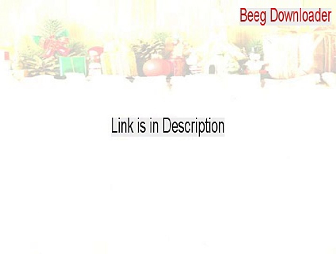 Beeg Downloader Full Download - Free Download [2015]