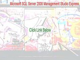 Microsoft SQL Server 2008 Management Studio Express (64-bit) Cracked [microsoft sql server 2008 management studio express tutorial]