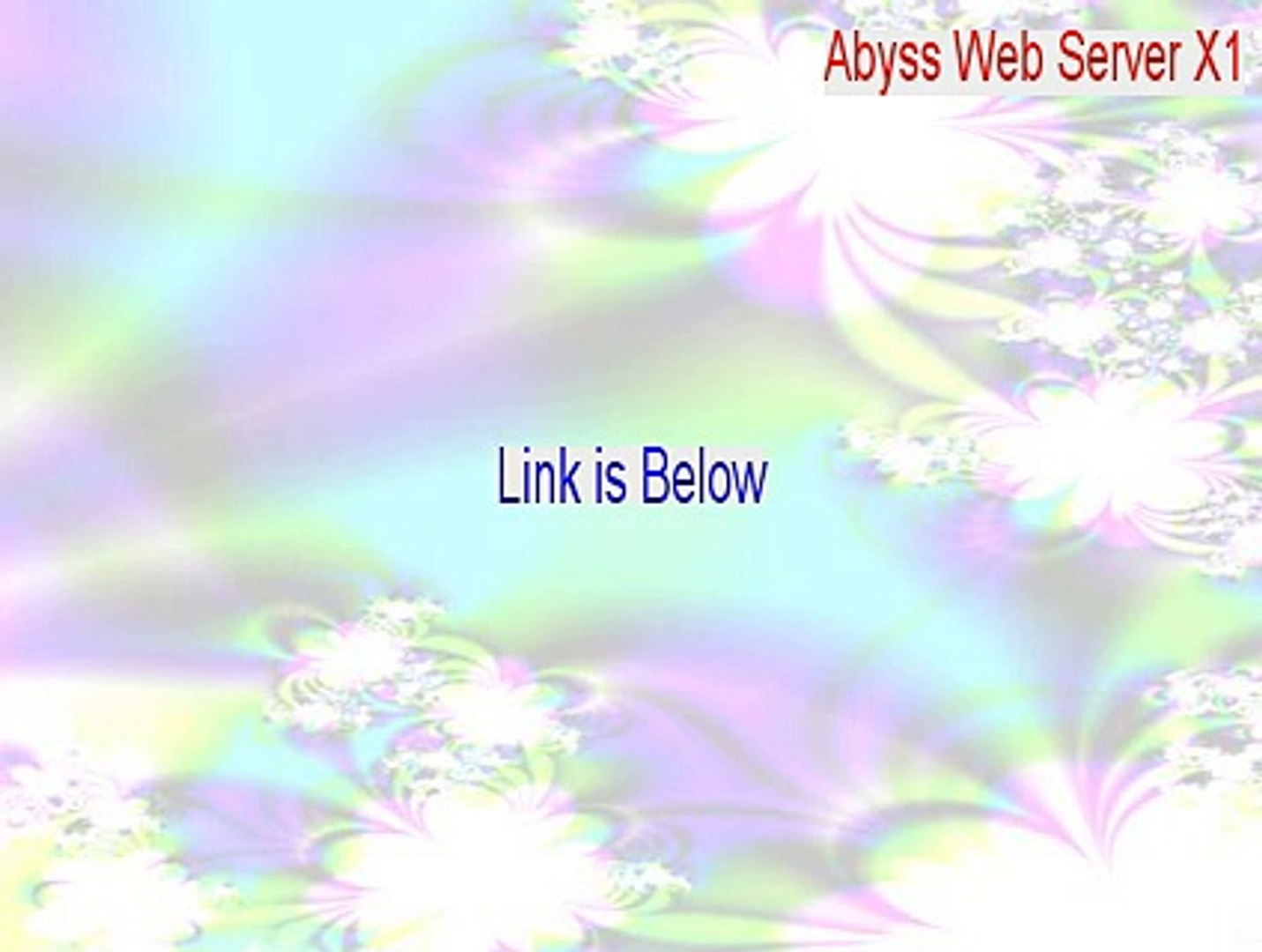 Abyss Web Server X1 Crack - Download Now (2015)