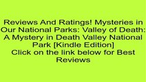 Download Mysteries in Our National Parks: Valley of Death: A Mystery in Death Valley National Park [Kindle Edition] Review
