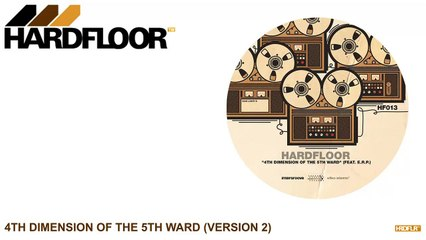 Hardfloor - 4th Dimension of the 5th Ward (E.R.P. Version 2)