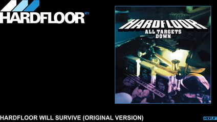 Hardfloor Will Survive