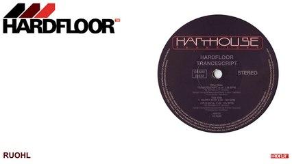 Hardfloor - RUOHL