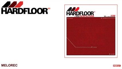 Hardfloor - Melorec