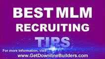 Discover The Best MLM Recruiting Tips and Build your Network & Income FAST