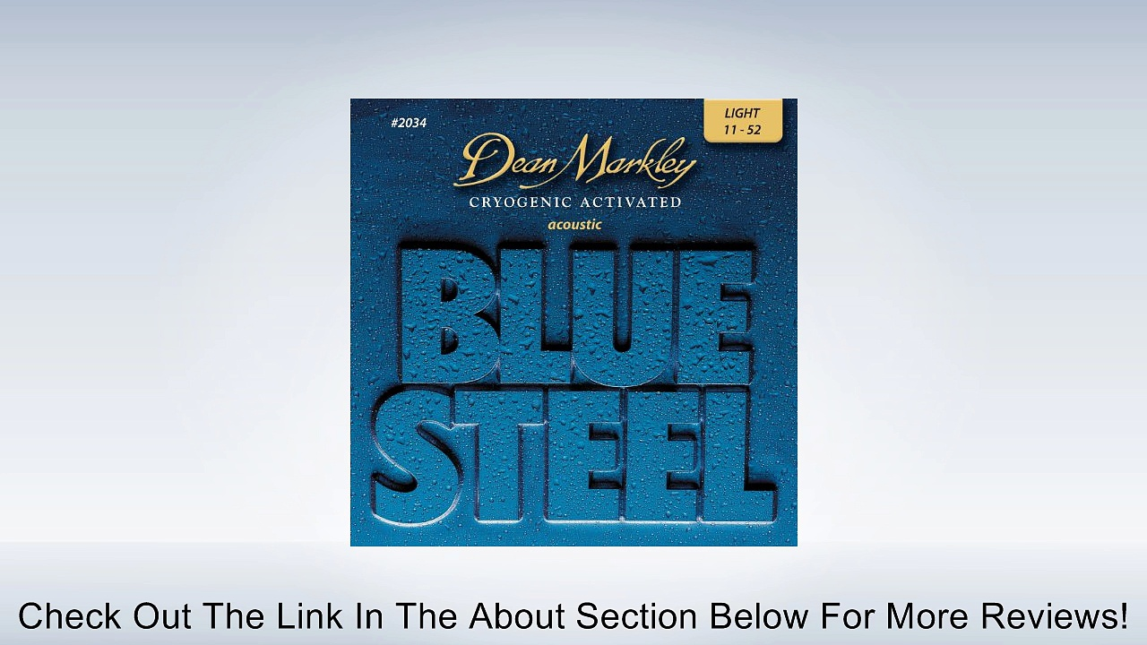 Dean Markley Blue Steel LT 2034 Acoustic Guitar Strings (.011-.052) Review