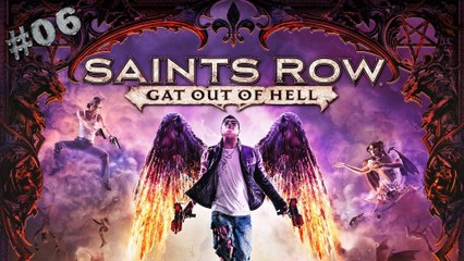 Saints Row: Gat Out Of Hell / Sauvetage ! / 06 [PC]