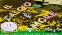 Il Calcio È Amore - È Un'Iniziativa F.I.G.C. Contro La Violenza Nazionale Italiana Di Calcio 1988