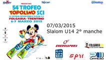 Slalom under 14 maschile e femminile -Slalom Under 14 male and female 2° manche 54° Trofeo Topolino Sci 2015