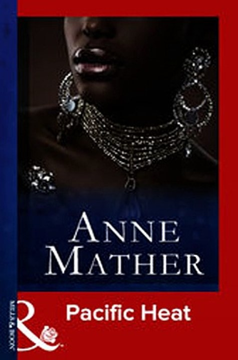 Download Pacific Heat Mills Boon Vintage Modern The Anne Mather Collection  ebook {PDF} {EPUB}