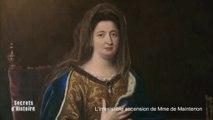 Secrets d'Histoire : L'irrésistible ascension de Mme de Maintenon - Sommaire