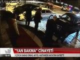 Adana'da Bardaki 'Yan Baktın' tartışması barın önünde cinayetle sona erdi