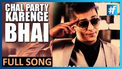 Chal Party Karenge Bhai - King Maddy | Full Song