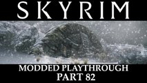 Skyrim Modded Playthrough - Part 82
