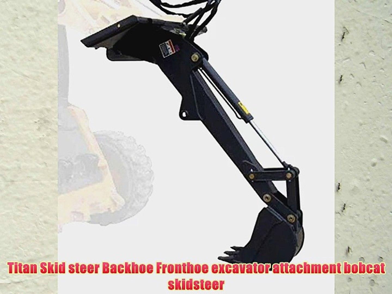 Titan Skid steer Backhoe Fronthoe excavator attachment bobcat skidsteer