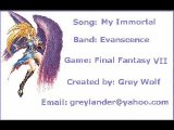 Final Fantasy 7 - My Immortal