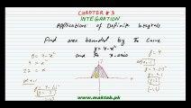 FSc Math Book2, Ch 3, LEC 37 Applications of Definite Integrals
