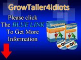 Grow Taller 4 Idiots - Natural Way To Get 2-4 Inches Taller In 8 Weeks