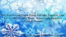"NFL Rod Pocket Drape Panel Pair with Tiebacks Size: 41"" H x 63"" W, NFL Team: Washington Redskins Review"