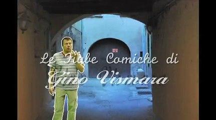 LE FIABE COMICHE DI GINO VISMARA - Episodio 1