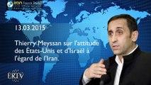 Thierry Meyssan sur l'attitude des États-Unis et d'Israël à l'égard de l'Iran