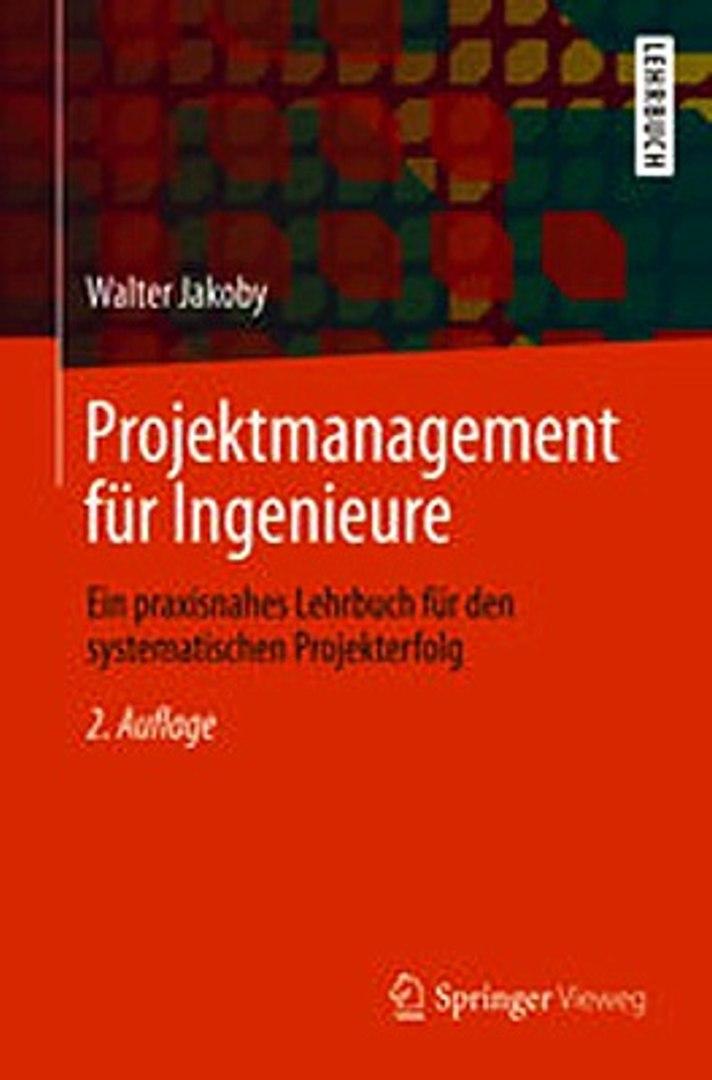 Ein praxisnahes Lehrbuch für den systematischen Projekterfolg