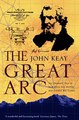 Download The Great Arc The Dramatic Tale of How India was Mapped and Everest was Named Text Only ebook {PDF} {EPUB}