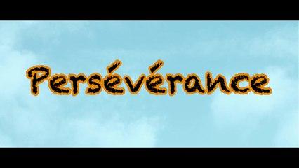 Persévérance - Film Promotionnel (2015)