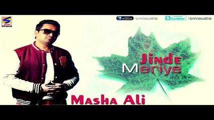 MASHA ALI  JINDE MERIYE  new Punjabi Official Video 2013-2014  Album Jinde meriye