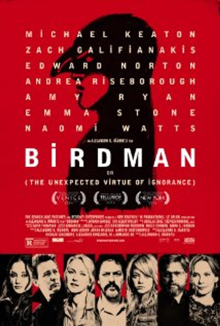 Enjoy! Birdman: Or (The Unexpected Virtue of Ignorance) (2014) Full Movie HD Quality!     WATCH NOW: