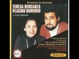 ROMANZAS DE ZARZUELAS - TERESA BERGANZA- PLACIDO DOMINGO-II