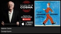 Vladimir Cosma - Courage fuyons - feat. Philip Catherine