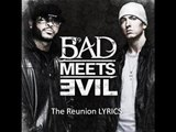 Bad Meets Evil - The Reunion - LYRICS on Screen [Album Quality]
