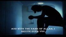 How to destroy sihr (magic)/ta'weedh by Raaqi Muhammad Ghouri