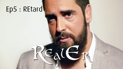RealEr 5 : REtard