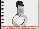 Coco Ring Flash Adapter for Nikon SB-900 Flash with D300 D200 D70 D80 D50 D40 D40x D60