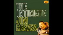 Jim Reeves - I'm getting better