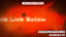Cash Back Betting System - Cash Back Betting
