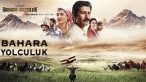 Yücel Arzen - Bahara Yolculuk (Selam Bahara Yolculuk _ Soundtrack)