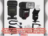 Best Value AF Digital Flash Kit for Nikon D3100 D3200 D5100 D5200 D7000 D7100 Digital SLR Cameras: