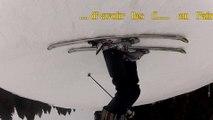 GoPro ski-A l'endroit ou à l'envers ?? à St Gervais