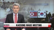 S. Korean businessmen heading to Kaesong complex for talks on wage hike